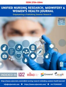 Unified Nursing Research, Midwifery & Women's Health Journal ISSN 2754-0944